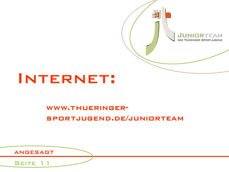 angesagt Seite 11 Internet: www.thueringer- sportjugend.de/juniorteam