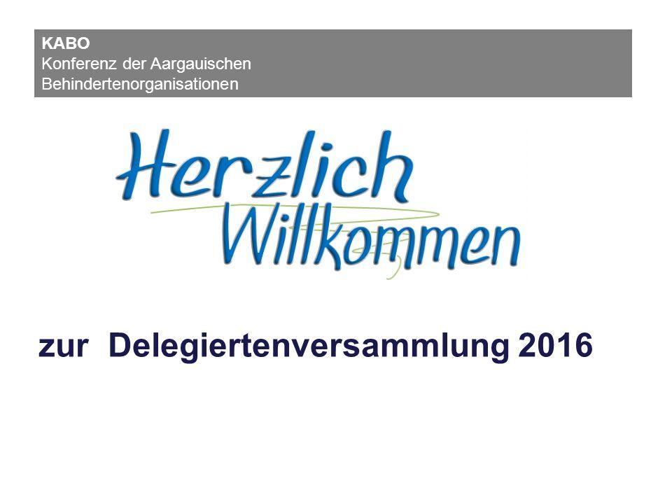 zur Delegiertenversammlung 2016 KABO Konferenz der Aargauischen Behindertenorganisationen
