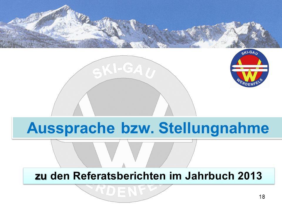 18 Aussprache bzw. Stellungnahme zu zu den Referatsberichten im Jahrbuch 2013