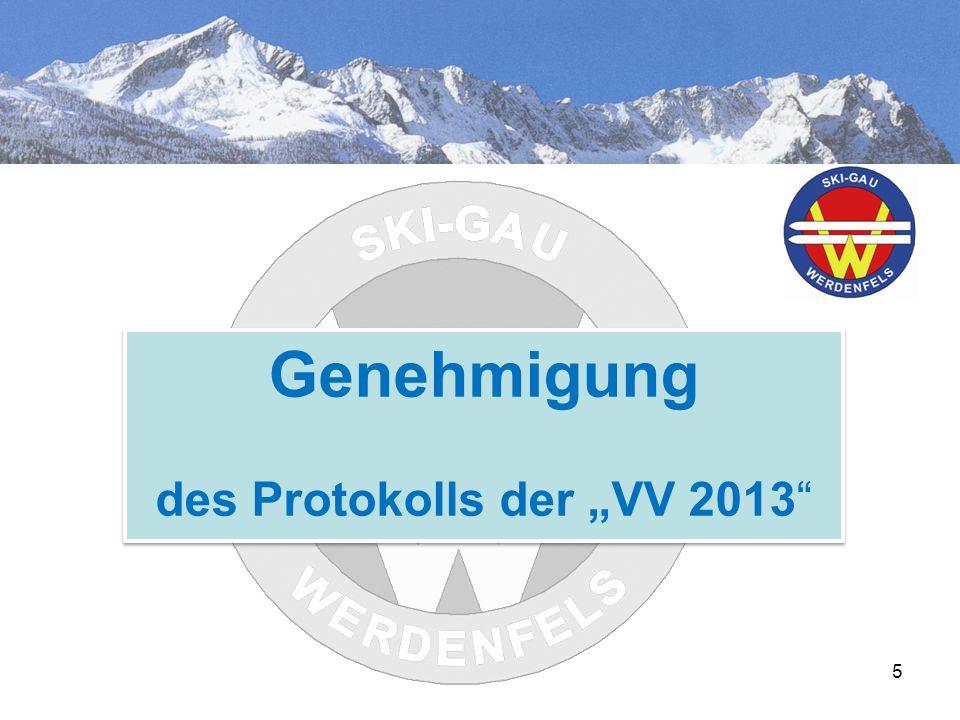 """5 Genehmigung des Protokolls der """"VV 2013 Genehmigung des Protokolls der """"VV 2013"""