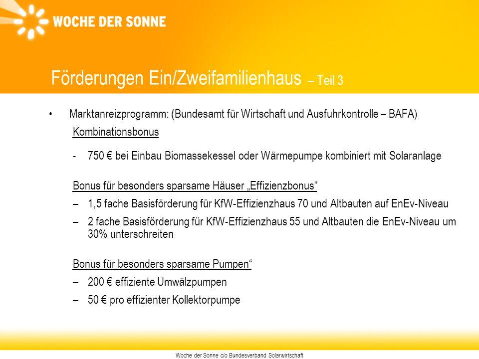 Woche der Sonne c/o Bundesverband Solarwirtschaft : ( Marktanreizprogramm: (Bundesamt für Wirtschaft und Ausfuhrkontrolle – BAFA) Kombinationsbonus -7