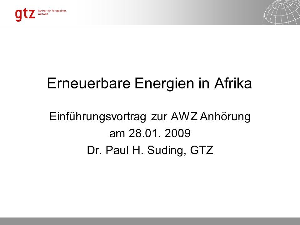 30.05.2016 Seite 1 Erneuerbare Energien in Afrika Einführungsvortrag zur AWZ Anhörung am 28.01.