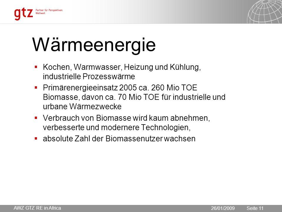 30.05.2016 Seite 11 Seite 11 Wärmeenergie  Kochen, Warmwasser, Heizung und Kühlung, industrielle Prozesswärme  Primärenergieeinsatz 2005 ca.