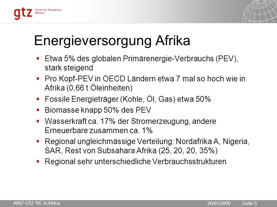 30.05.2016 Seite 3 Seite 326/01/2009 Energieversorgung Afrika  Etwa 5% des globalen Primärenergie-Verbrauchs (PEV), stark steigend  Pro Kopf-PEV in OECD Ländern etwa 7 mal so hoch wie in Afrika (0,66 t Öleinheiten)  Fossile Energieträger (Kohle, Öl, Gas) etwa 50%  Biomasse knapp 50% des PEV  Wasserkraft ca.