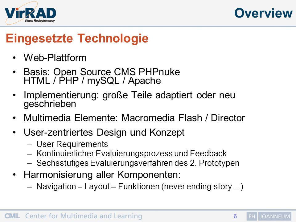 7 VirRAD Komponenten Overview Community Courseware 3D lab Pädagogische Basis: Community of practice (Wenger) Mindful Learning (Langer) Etivities (Salmon)