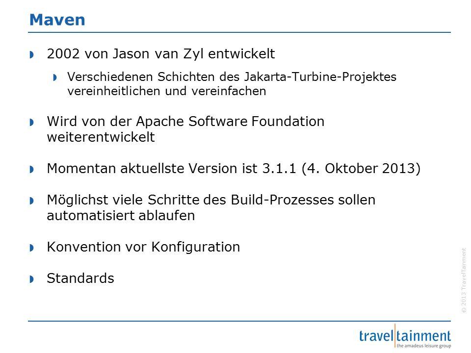 Maven  2002 von Jason van Zyl entwickelt  Verschiedenen Schichten des Jakarta-Turbine-Projektes vereinheitlichen und vereinfachen  Wird von der Apache Software Foundation weiterentwickelt  Momentan aktuellste Version ist 3.1.1 (4.