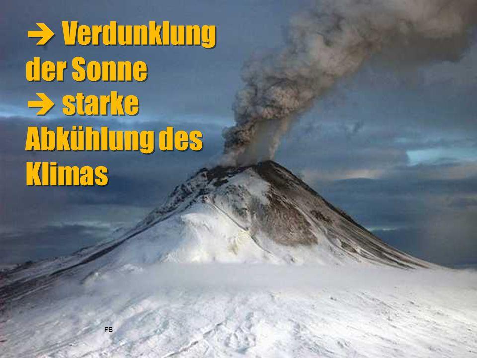  Verdunklung der Sonne  starke Abkühlung des Klimas FB