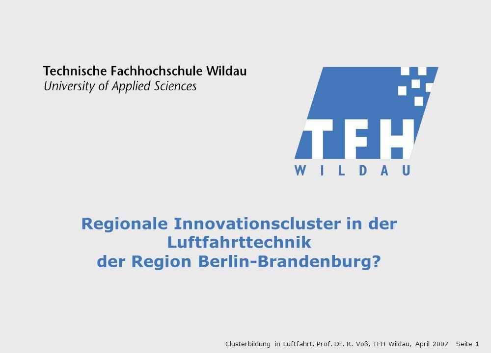 Regionale Innovationscluster in der Luftfahrttechnik der Region Berlin-Brandenburg.