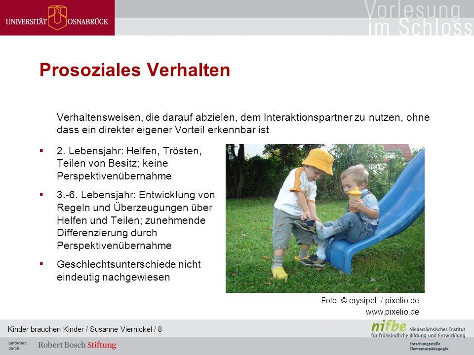 Kinder brauchen Kinder / Susanne Viernickel / 8 Prosoziales Verhalten  2.