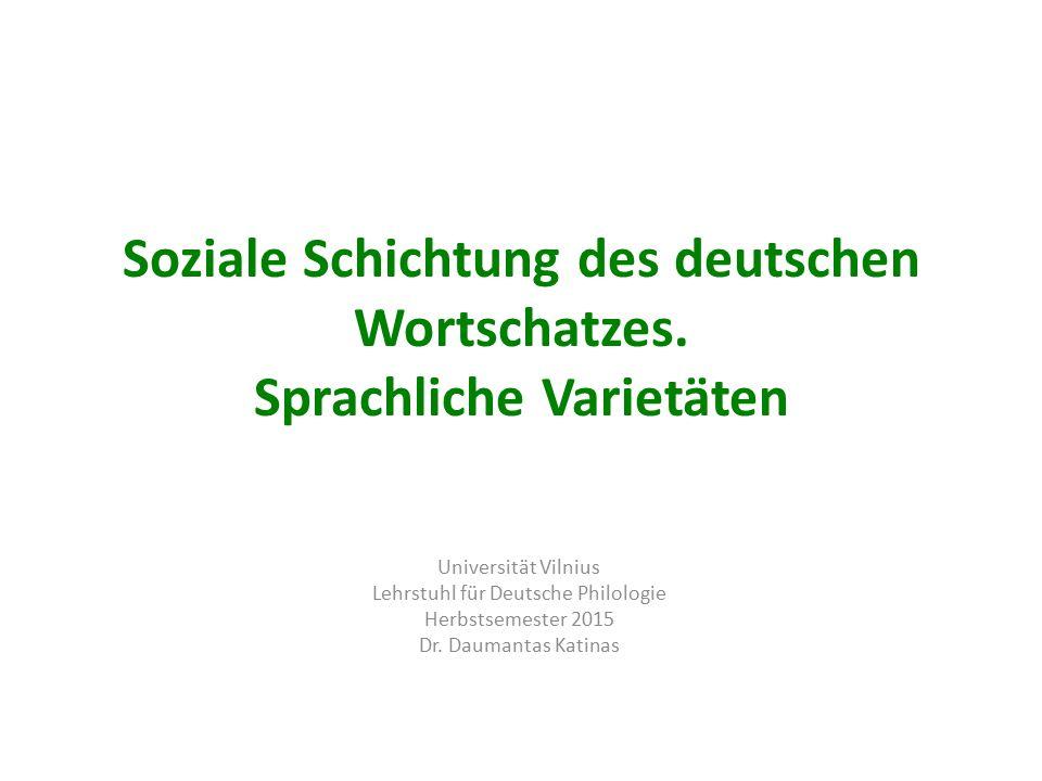 Soziale Schichtung des deutschen Wortschatzes.