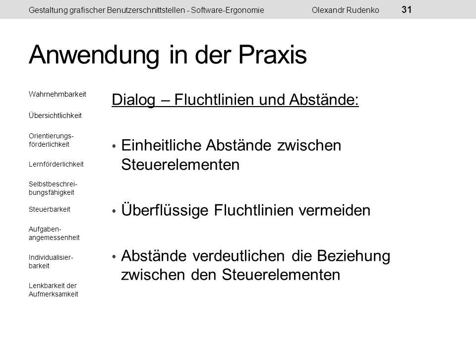 Anwendung in der Praxis Gestaltung grafischer Benutzerschnittstellen - Software-ErgonomieOlexandr Rudenko 32