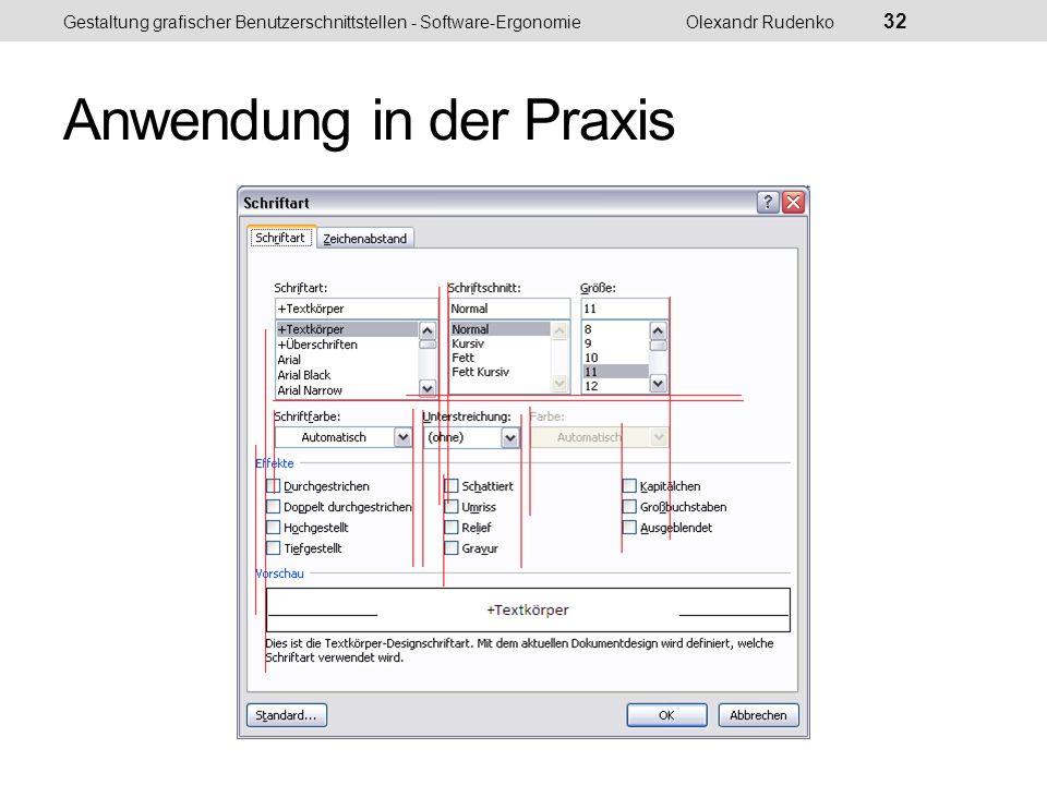 Anwendung in der Praxis Gestaltung grafischer Benutzerschnittstellen - Software-ErgonomieOlexandr Rudenko 33