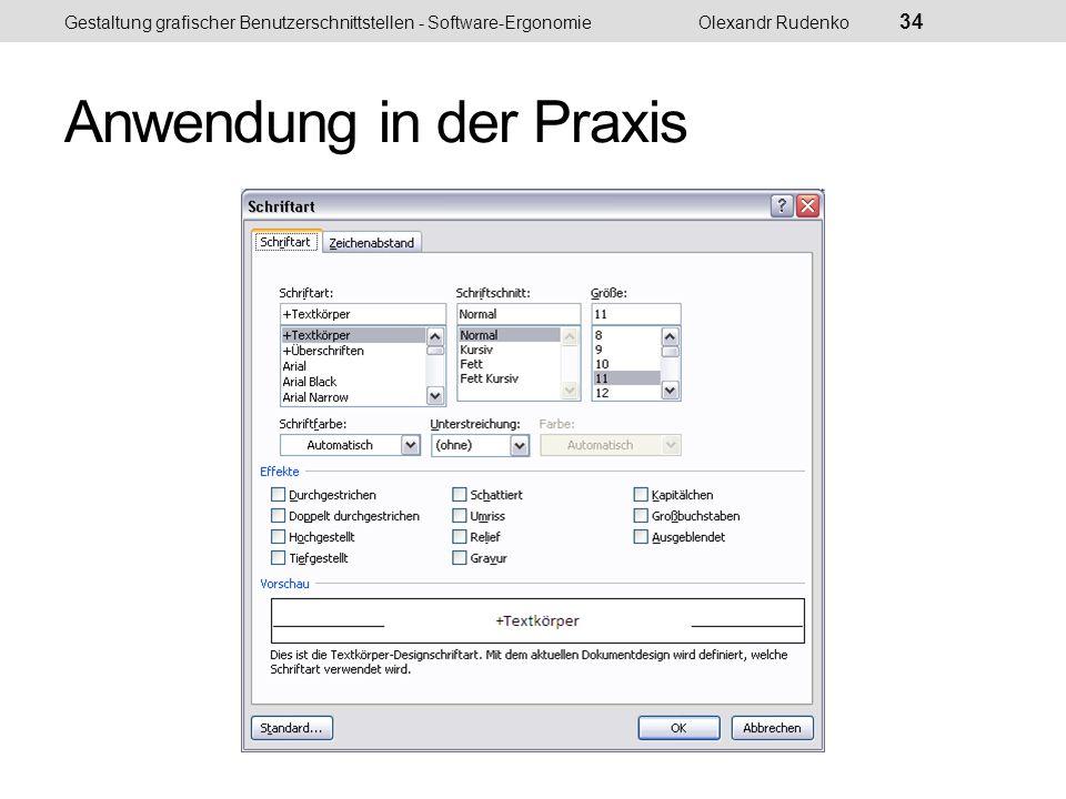 Anwendung in der Praxis Gestaltung grafischer Benutzerschnittstellen - Software-ErgonomieOlexandr Rudenko 35