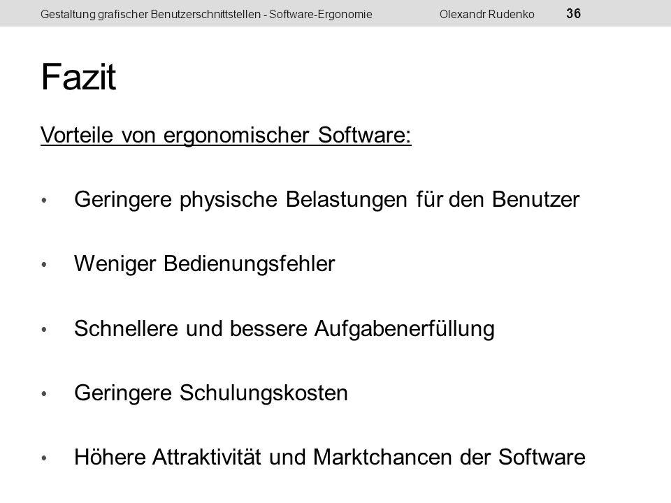 Gestaltung grafischer Benutzerschnittstellen - Software-ErgonomieOlexandr Rudenko 37
