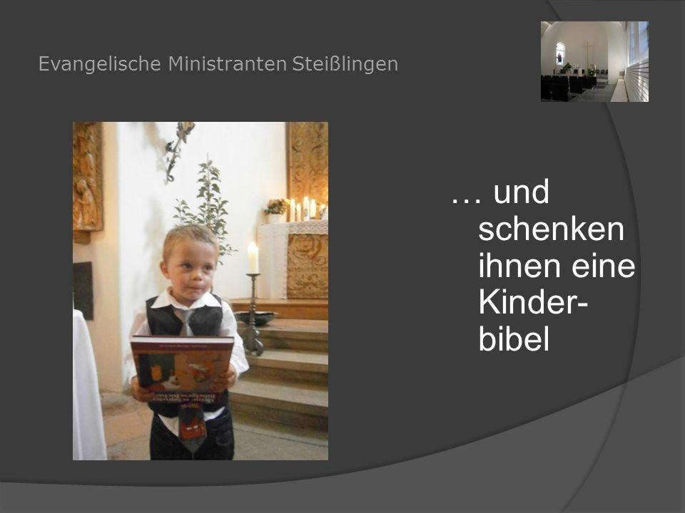 Evangelische Ministranten Steißlingen … und schenken ihnen eine Kinder- bibel