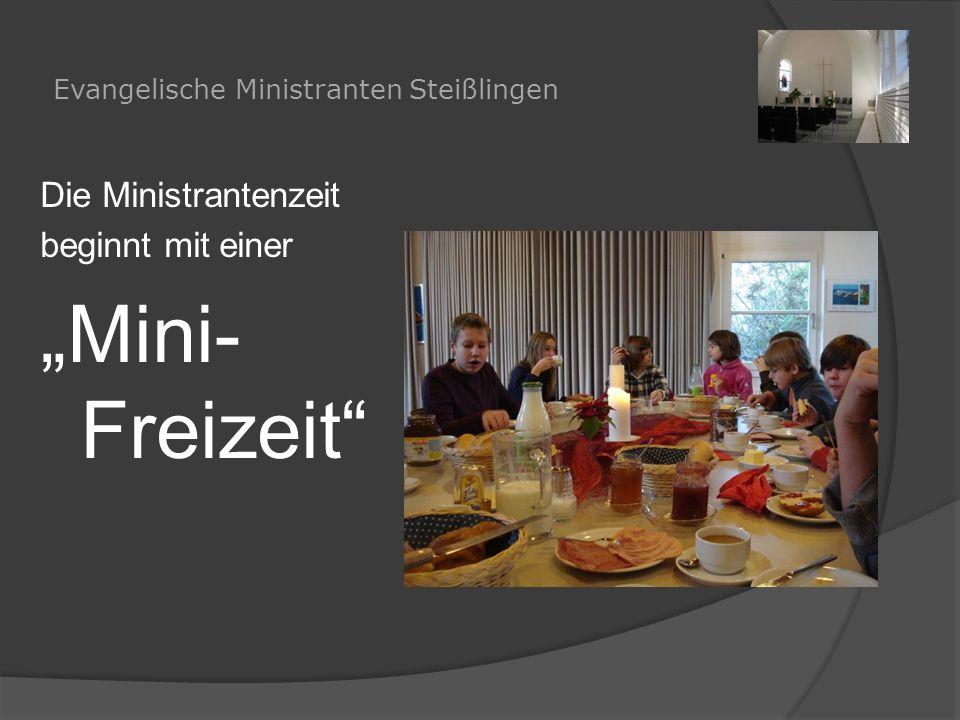 """Evangelische Ministranten Steißlingen Die Ministrantenzeit beginnt mit einer """"Mini- Freizeit"""