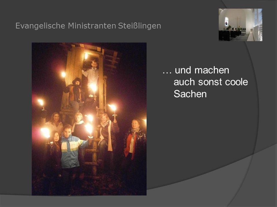 Evangelische Ministranten Steißlingen … und machen auch sonst coole Sachen
