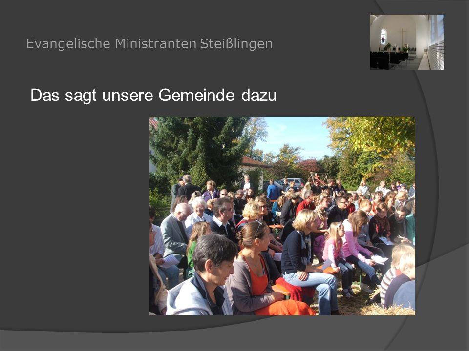 Evangelische Ministranten Steißlingen Das sagt unsere Gemeinde dazu