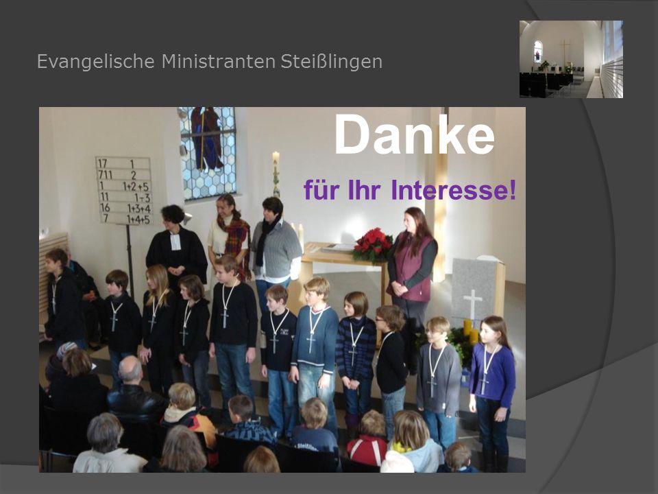 Evangelische Ministranten Steißlingen Danke für Ihr Interesse!