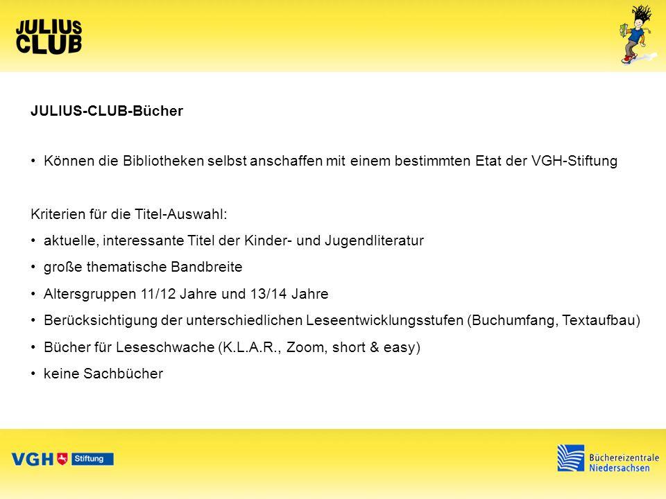 JULIUS-CLUB-Bücher Im Jahr 2013 stehen insgesamt 100 spannende Bücher zur Auswahl, eine Präsentation der Buchtitel finden Sie im Internet unter www.julius-club.de.