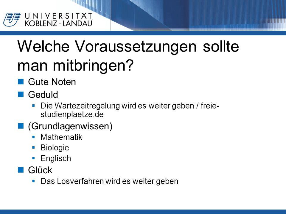 Welche Voraussetzungen sollte man mitbringen? Gute Noten Geduld  Die Wartezeitregelung wird es weiter geben / freie- studienplaetze.de (Grundlagenwis