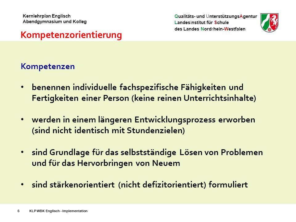 Qualitäts- und UnterstützungsAgentur Landesinstitut für Schule des Landes Nordrhein-Westfalen Kernlehrplan Englisch Abendgymnasium und Kolleg Klausuren: Regelungen in EF(S1-S2), Q-Phase (S3-S6) 37KLP WBK Englisch - Implementation Mögliche Ausnahmen: 1 x in EF, 1 x in Q Leseverstehen Sprachmittlung Hör-/Hörsehverstehen Schreiben (verpflichtend) + 1 aus: Sprechen* (*mündliche Prüfung als Ersatz für eine Klausur)