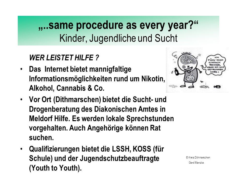 """""""..same procedure as every year Kinder, Jugendliche und Sucht WER LEISTET HILFE ."""