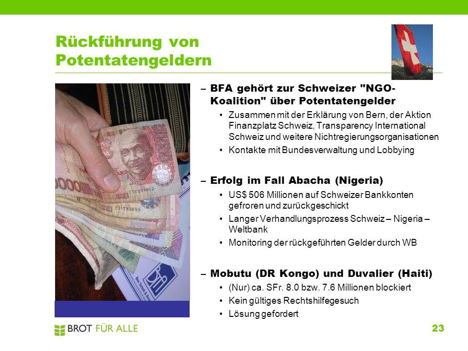 23 Rückführung von Potentatengeldern –BFA gehört zur Schweizer