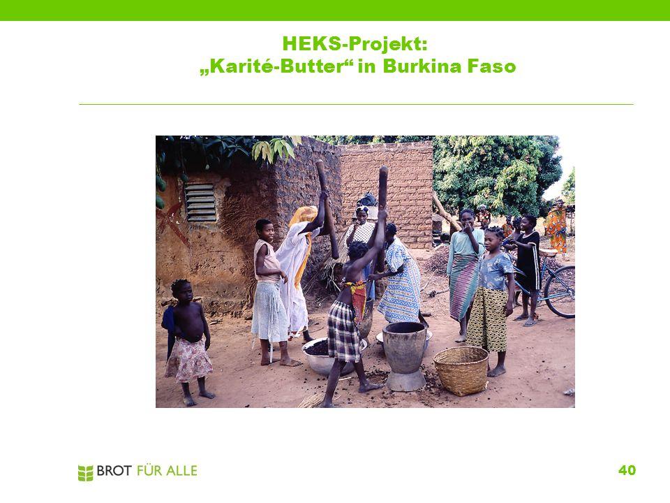 """40 HEKS-Projekt: """"Karité-Butter"""" in Burkina Faso"""