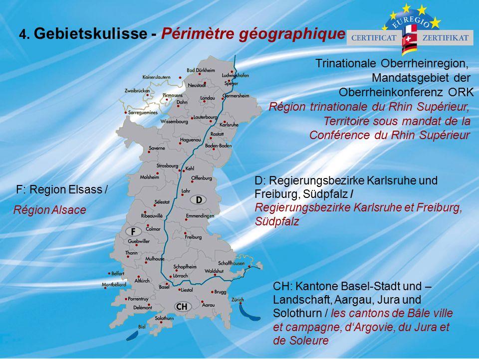 4. Gebietskulisse - Périmètre géographique F: Region Elsass / Région Alsace D: Regierungsbezirke Karlsruhe und Freiburg, Südpfalz / Regierungsbezirke