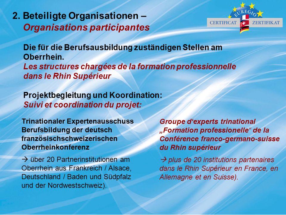 Die für die Berufsausbildung zuständigen Stellen am Oberrhein. Les structures chargées de la formation professionnelle dans le Rhin Supérieur Projektb