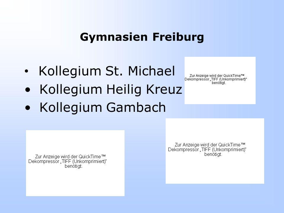 Gymnasien Freiburg Kollegium St. Michael Kollegium Heilig Kreuz Kollegium Gambach