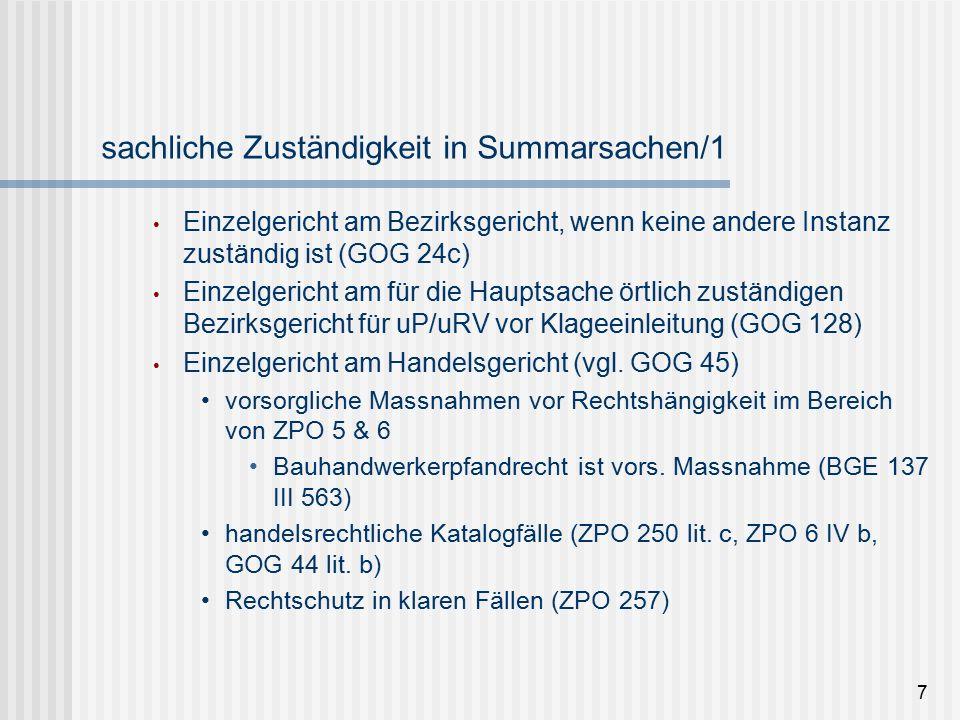 Beweis in Summarverfahren (ZPO 254) Wird endgültig über ein Recht/Rechtsverhältnis entschieden → voller Beweis mit alle Beweismitteln (BGE 138 III 166 E.