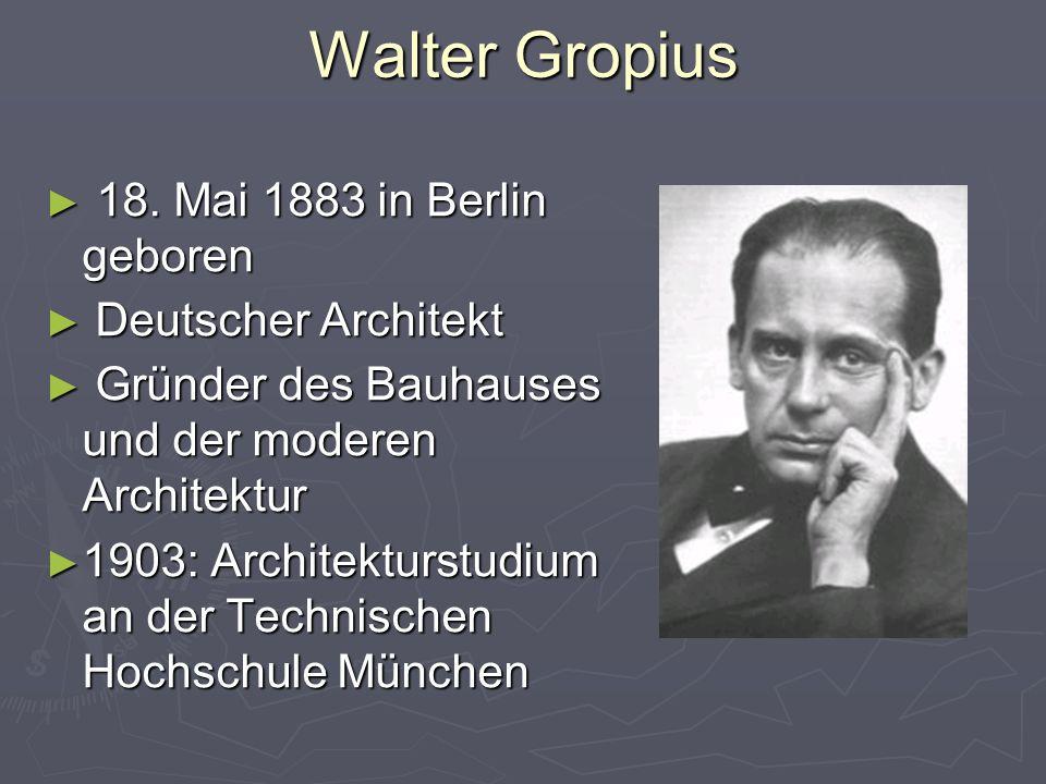 Walter Gropius ► 18.