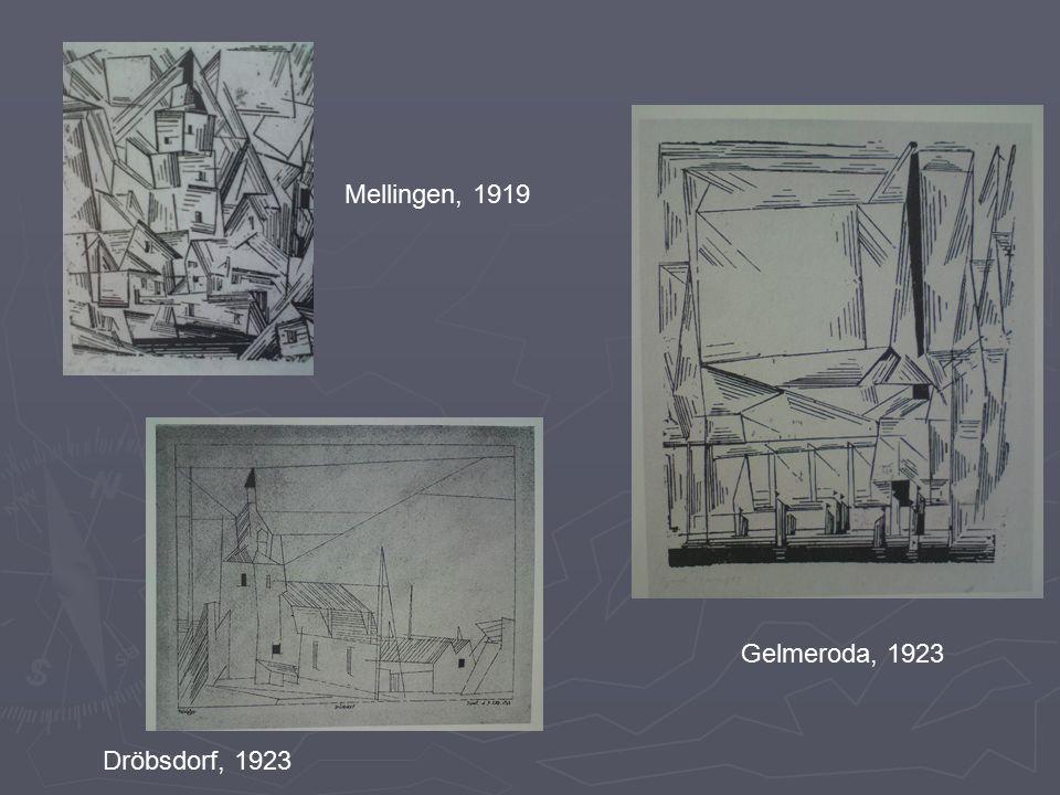 Dröbsdorf, 1923 Gelmeroda, 1923 Mellingen, 1919