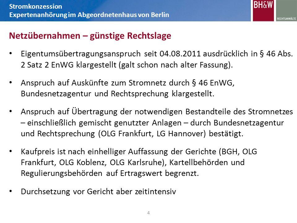 Eigentumsübertragungsanspruch seit 04.08.2011 ausdrücklich in § 46 Abs.