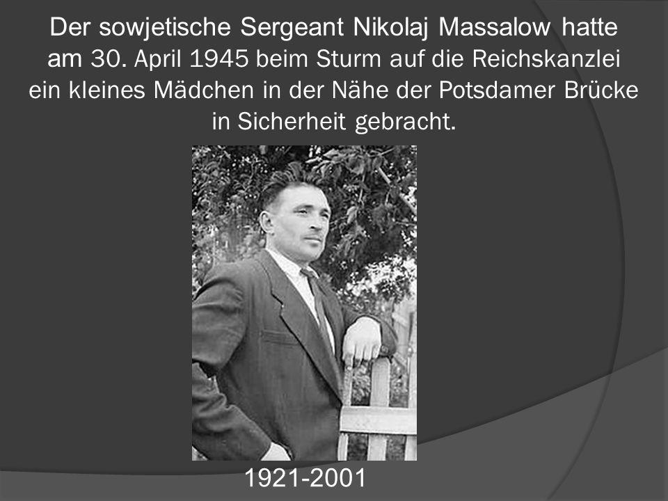 Der sowjetische Sergeant Nikolaj Massalow hatte am 30.