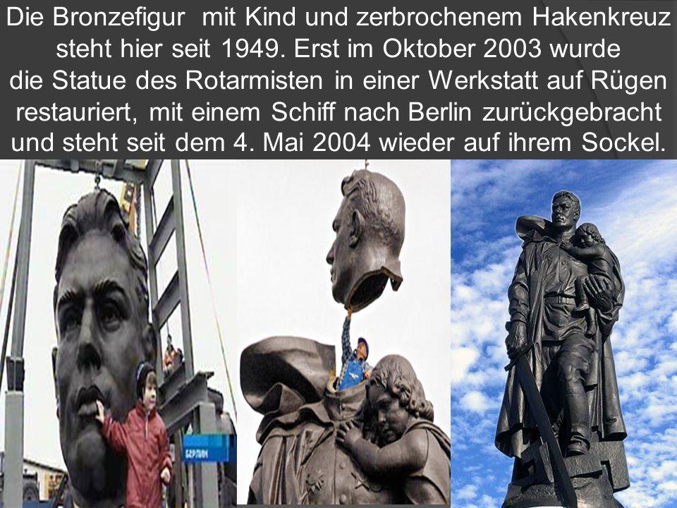 Die Bronzefigur mit Kind und zerbrochenem Hakenkreuz steht hier seit 1949.