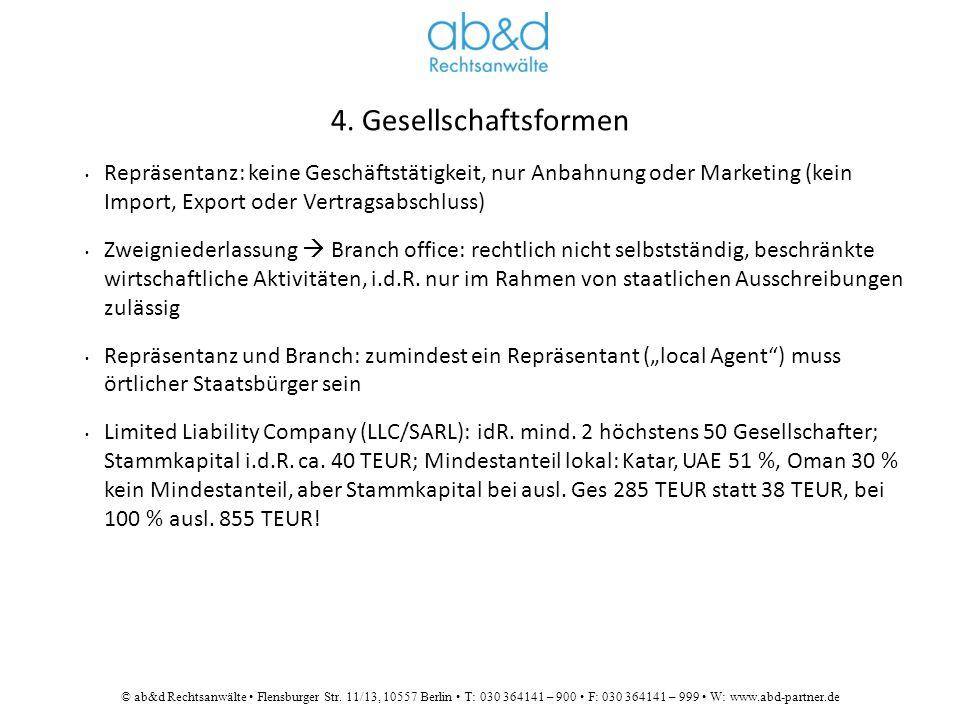 © ab&d Rechtsanwälte Flensburger Str. 11/13, 10557 Berlin T: 030 364141 – 900 F: 030 364141 – 999 W: www.abd-partner.de 4. Gesellschaftsformen Repräse