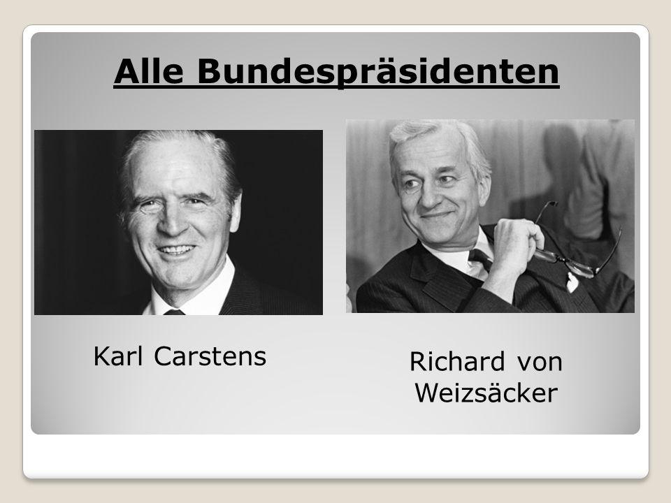 Alle Bundespräsidenten Karl Carstens Richard von Weizsäcker