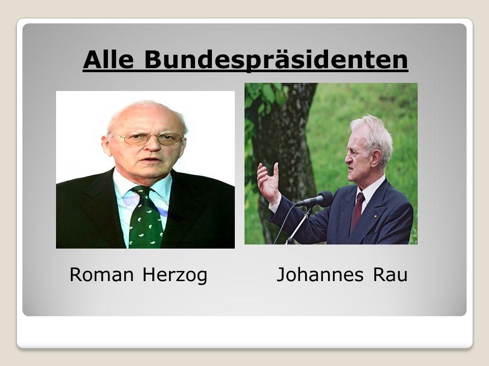 Alle Bundespräsidenten Roman HerzogJohannes Rau