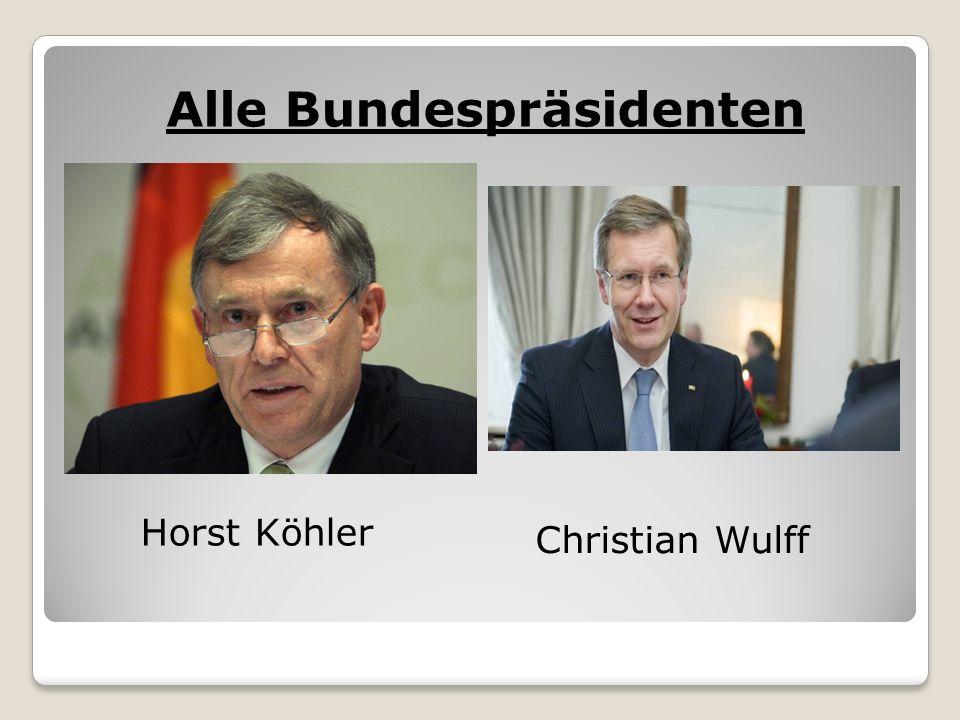 Alle Bundespräsidenten Horst Köhler Christian Wulff