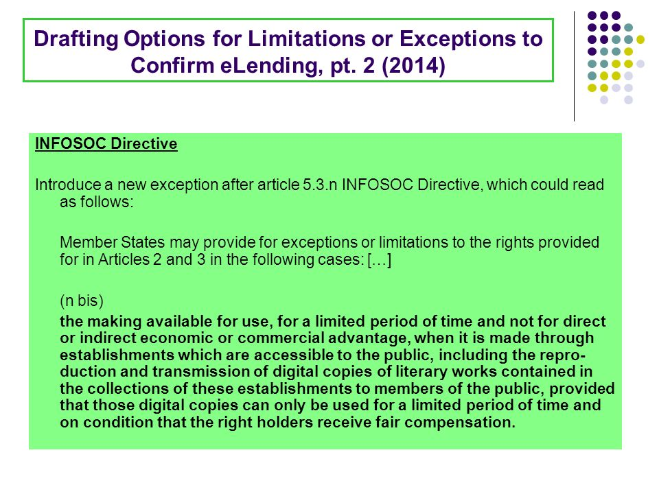 Drafting Options for Limitations or Exceptions to Confirm eLending, pt.