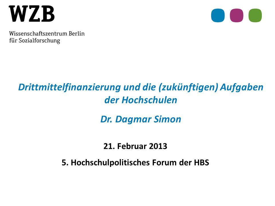 5.Hochschulpolitisches Forum der HBS 21. Februar 2013 Dr.