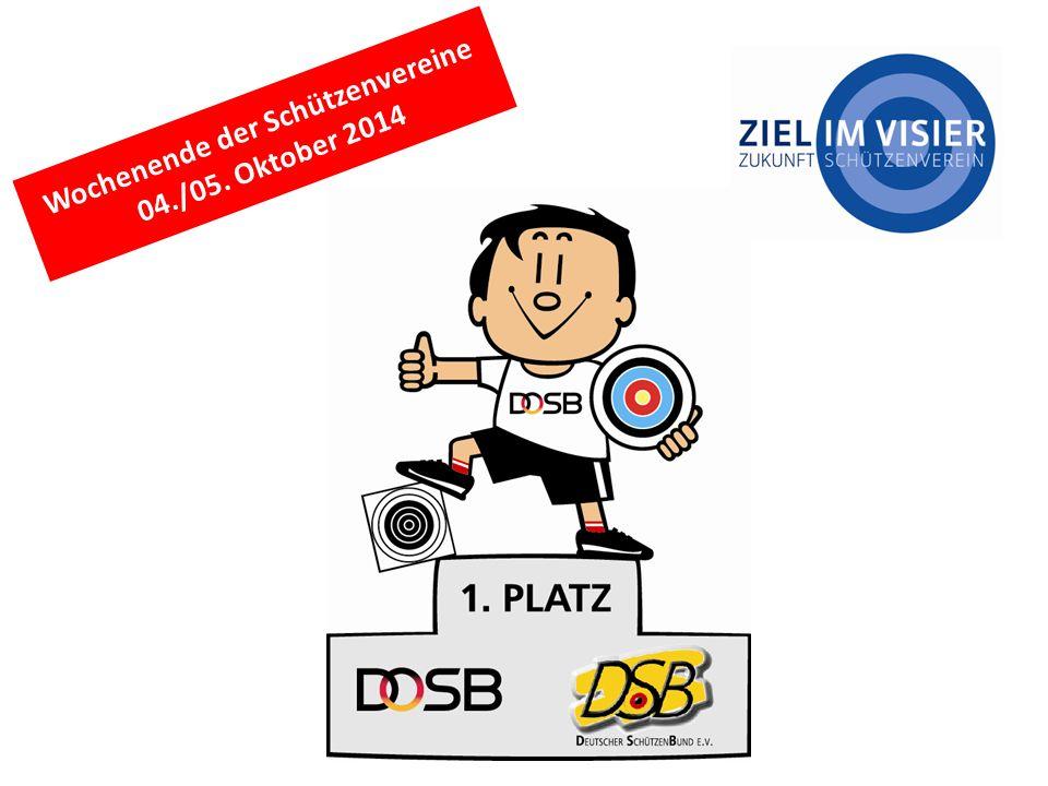 Wochenende der Schützenvereine 04./05. Oktober 2014