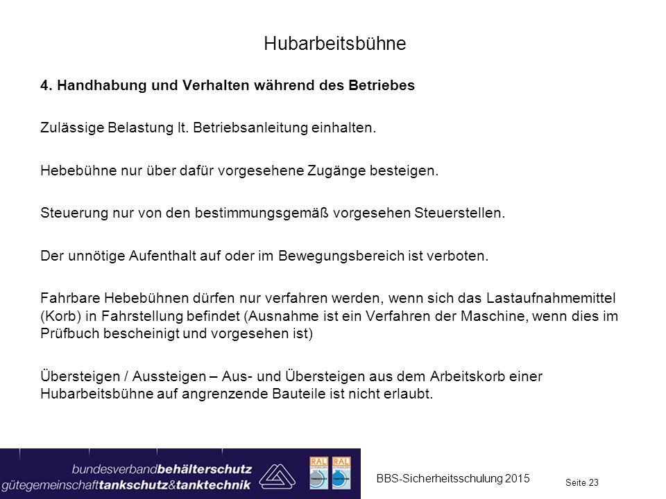 Hubarbeitsbühne 4. Handhabung und Verhalten während des Betriebes Zulässige Belastung lt.