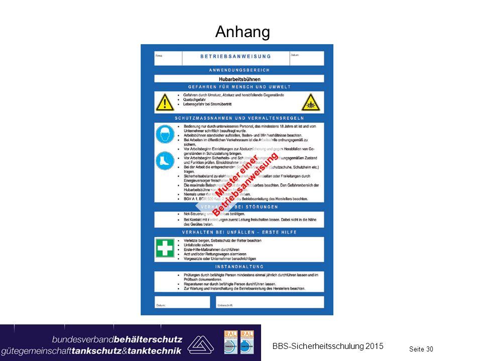 Anhang BBS-Sicherheitsschulung 2015 Seite 30 Muster einer Betriebsanweisung