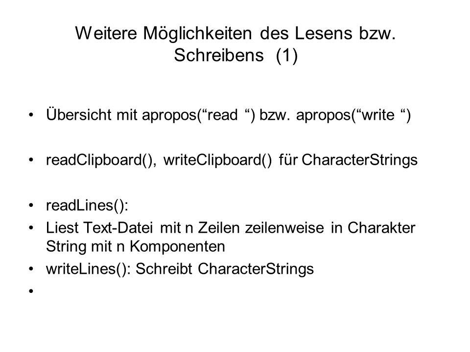 Weitere Möglichkeiten des Lesens bzw. Schreibens (1) Übersicht mit apropos( read ) bzw.
