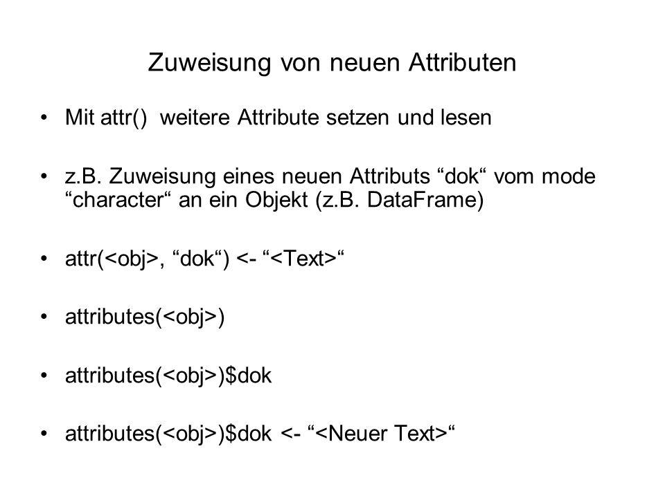 Zuweisung von neuen Attributen Mit attr() weitere Attribute setzen und lesen z.B.