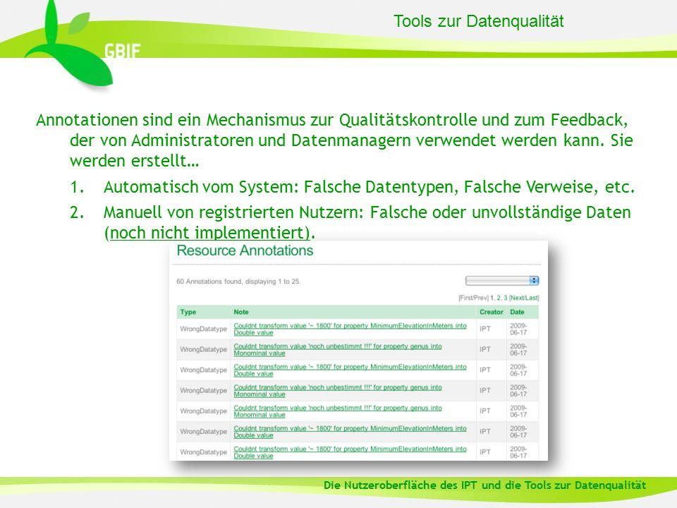 Tools zur Datenqualität Annotationen sind ein Mechanismus zur Qualitätskontrolle und zum Feedback, der von Administratoren und Datenmanagern verwendet werden kann.